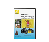 Fast, Fun & Easy IV Featuring the Nikon D3000 D-SLR
